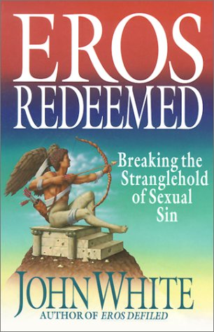 9780830816972: Eros Redeemed: Breaking the Stranglehold of Sexual Sin