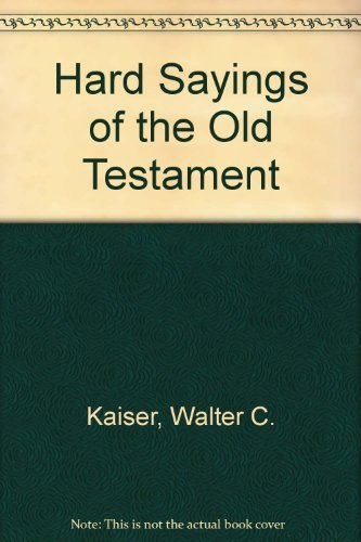 9780830817467: Hard Sayings of the Old Testament