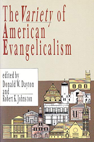 The Variety of American Evangelicalism,