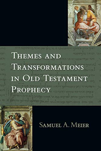 9780830817689: Themes and Transformations in Old Testament Prophecy