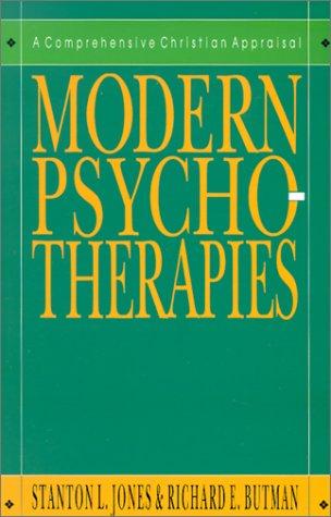9780830817757: Modern Psychotherapies: A Comprehensive Christian Appraisal (Christian Association for Psychological Studies Partnership)