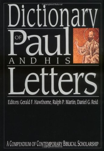 9780830817788: Dictionary of Paul and His Letters (IVP Bible Dictionary)