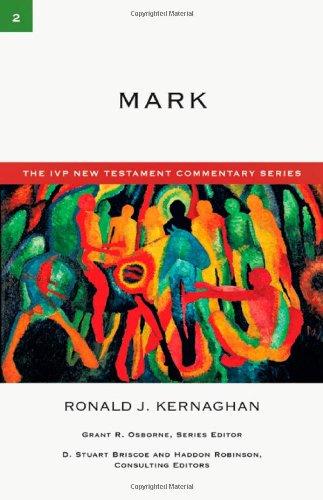 9780830818020: Mark (IVP NEW TESTAMENT COMMENTARY SEREIS)