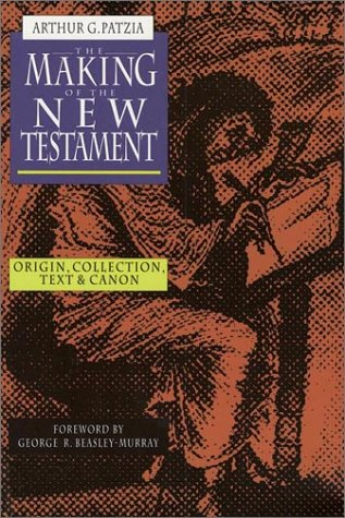 9780830818594: The Making of the New Testament: Origin, Collection, Text & Canon