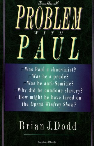 The Problem With Paul