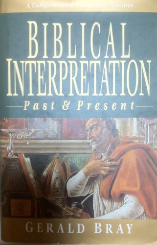 9780830818808: Biblical Interpretation: Past & Present