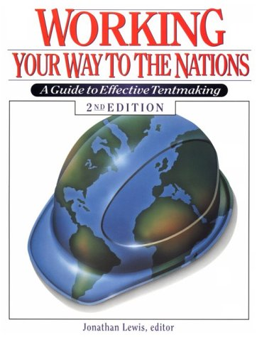 9780830819058: Working Your Way to the Nations: A Guide to Effective Tentmaking