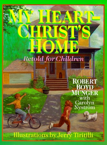 9780830819072: My Heart - Christ's Home Retold for Children