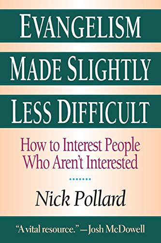 9780830819089: Evangelism Made Slightly Less Difficult: How to Interest People Who Aren't Interested