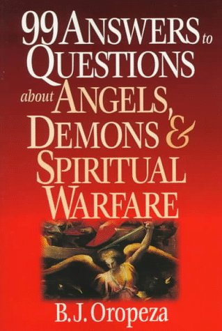 9780830819683: 99 Answers to Questions About Angels, Demons & Spiritual Warfare