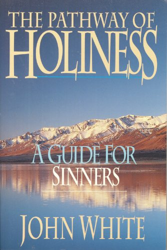 9780830819805: The Pathway of Holiness: A Guide for Sinners