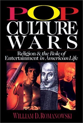 9780830819881: Pop Culture Wars: Religion & the Role of Entertainment in American Life