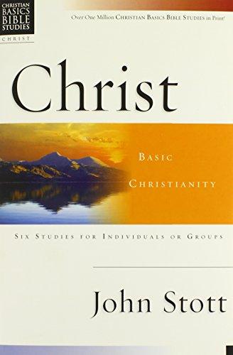 9780830820023: Christ: Basic Christianity (Christian Basics Bible Studies)