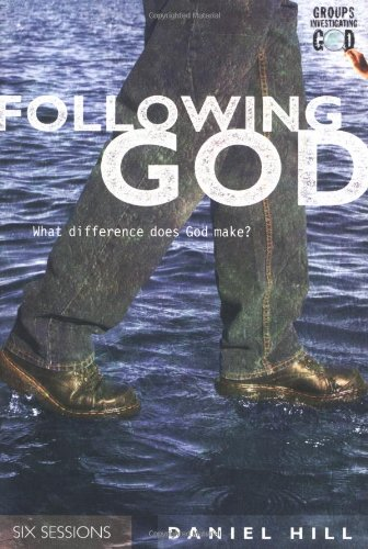9780830820290: Following God: What Difference Does God Make? (Groups Investigating God)