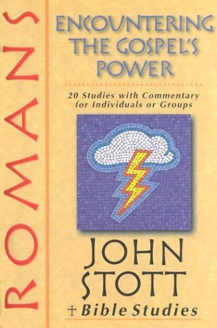 9780830820351: Romans: Encountering The Gospel's Power (John Stott Bible Studies)