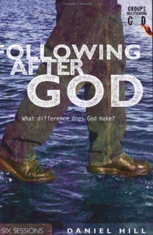 9780830820795: Following After God: What Difference Does God Make? (Groups Investigating God)