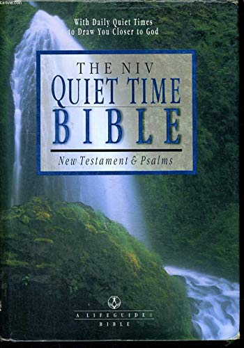 9780830821013: The NIV Quiet Time Bible: New Testament & Psalms- New International Version (A Life Guide Bible)