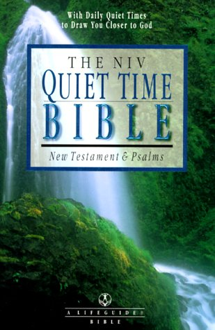 9780830821020: The Niv Quiet Time Bible: New Testament & Psalms : New International Version (A Life Guide Bible)
