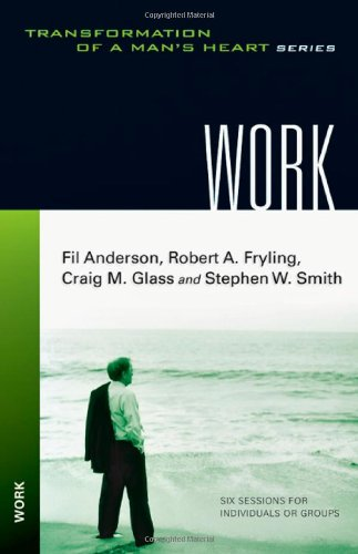 9780830821495: Work (Transformation of a Man's Heart)