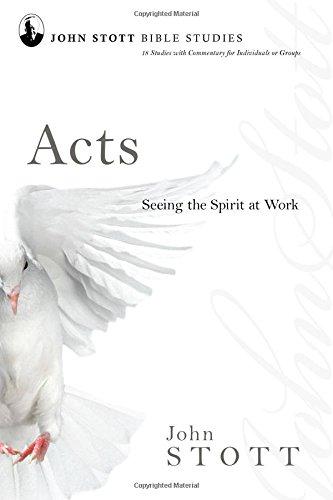9780830821617: Acts: Seeing the Spirit at Work (John Stott Bible Studies)