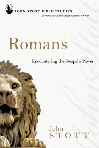 9780830821655: Romans: Encountering the Gospel's Power (John Stott Bible Studies)
