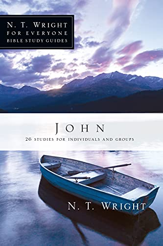 9780830821846: John (N. T. Wright for Everyone Bible Study Guides)