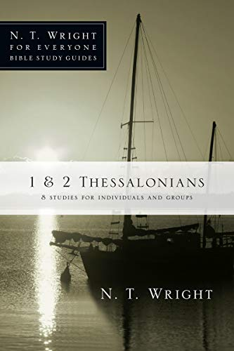 9780830821938: 1 & 2 Thessalonians (N.T. Wright for Everyone Bible Study Guides)