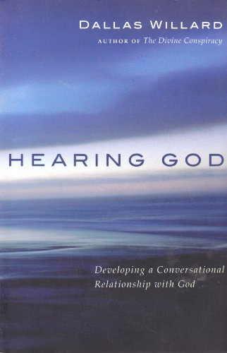 9780830822263: Hearing God: Developing a Conversational Relationship with God