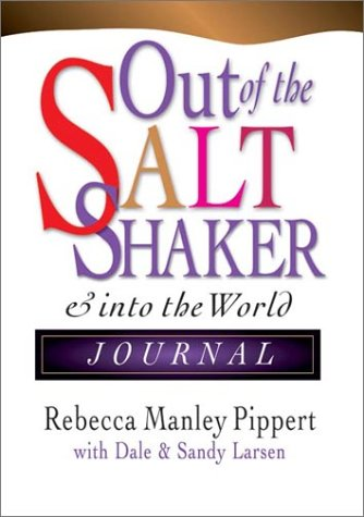 9780830822348: Out of the Saltshaker and into the World: Evangelism as a Way of Life