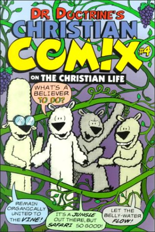 Dr. Doctrine's Christian Comix on the Christian Life (0830822445) by Fred Sanders