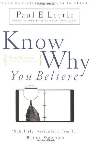 9780830822508: Know Why You Believe