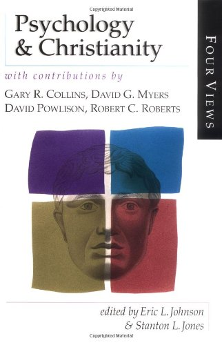 Psychology & Christianity : With Contributions by: Jones, Stanton L.,