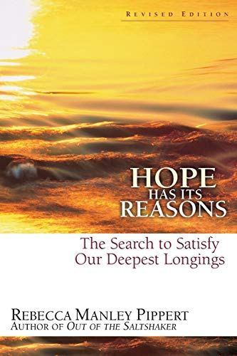 9780830822782: Hope Has Its Reasons: The Search to Satisfy Our Deepest Longings