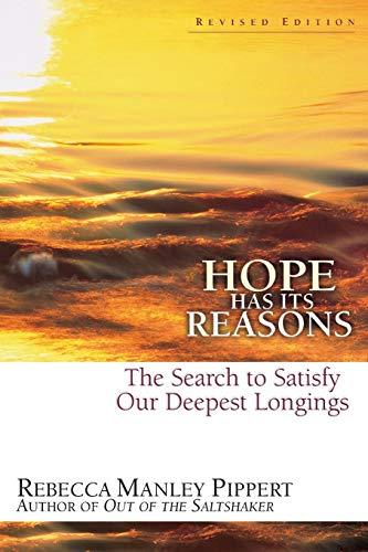 Hope Has Its Reasons: A Christian Spirituality: Rebecca Manley Pippert