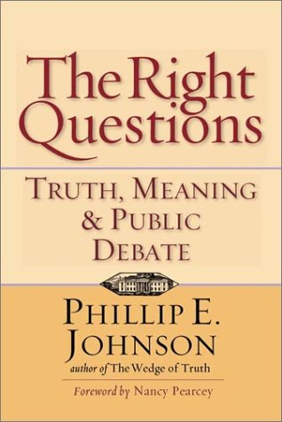9780830822942: The Right Questions: Truth, Meaning & Public Debate