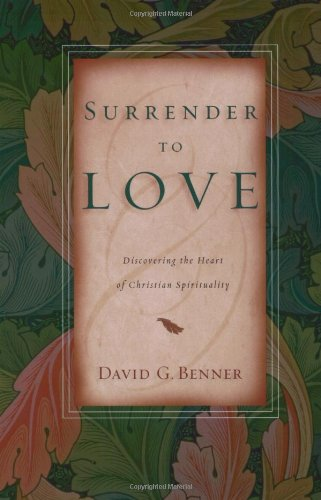 9780830823024: Surrender to Love: Discovering the Heart of Christian Spirituality