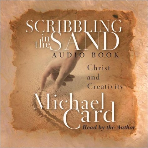 9780830823031: Scribbling in the Sand Audio Book: Christ and Creativity