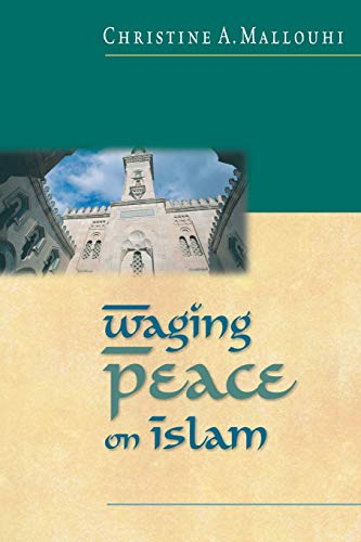 9780830823048: Waging Peace on Islam