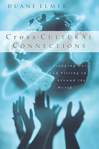 9780830823093: Cross-Cultural Connections: Stepping Out and Fitting In Around the World