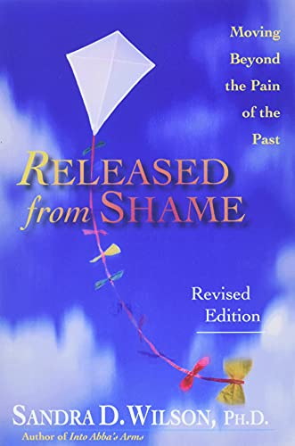 9780830823345: Released from Shame: Moving Beyond the Pain of the Past