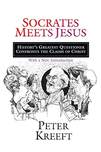 9780830823383: Socrates Meets Jesus: History's Greatest Questioner Confronts the Claims of Christ