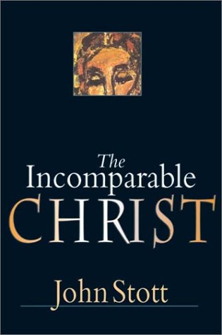 9780830823437: The Incomparable Christ