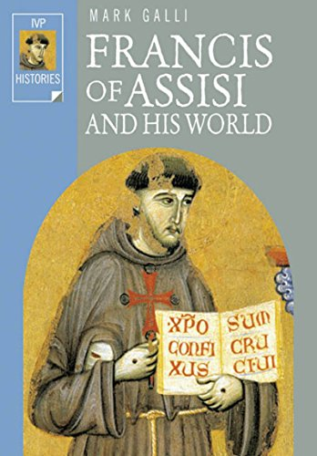 9780830823543: Francis of Assisi and His World (Ivp Histories)