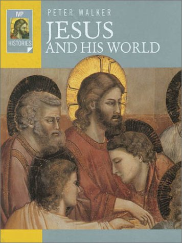 9780830823550: Jesus and His World (Ivp Histories)