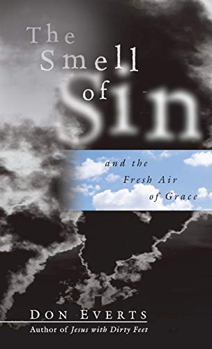 9780830823895: The Smell of Sin: and the Fresh Air of Grace