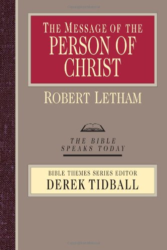 9780830824168: The Message of the Person of Christ (Bible Speaks Today: Bible Themes)
