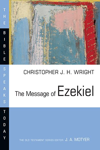 9780830824250: The Message of Ezekiel: A New Heart and a New Spirit (The Bible Speaks Today)