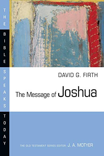 9780830824427: The Message of Joshua (The Bible Speaks Today)