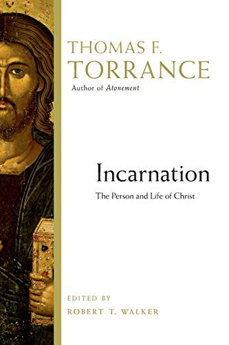9780830824595: Incarnation: The Person and Life of Christ