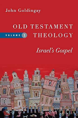 9780830824946: Old Testament Theology: Israel's Gospel